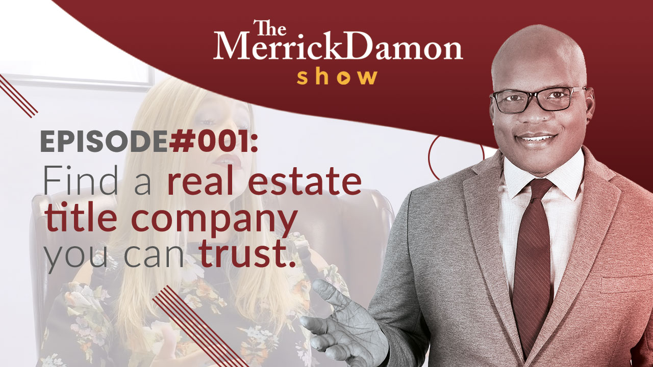 Find a Real Estate Title Company You Can TRUST
